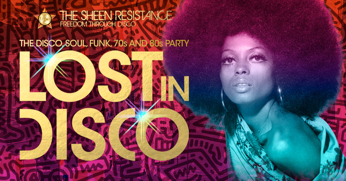 Lost-In-Disco-Bush-Hall-Sheen-Resistance