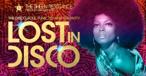Lost-In-Disco-Bush-Hall-Sheen-Resistance